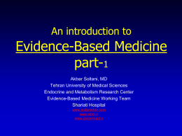 Evidence Based Medicine: An Overview