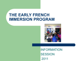 EARLY FRENCH IMMERSION - Halifax Regional School