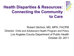 Health Disparities & Resources: Connecting the