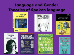 Language and Gender: Theories of Spoken language