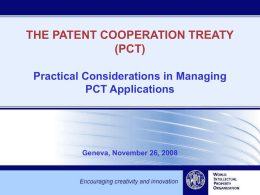 THE PATENT COOPERATION TREATY (PCT) Practical