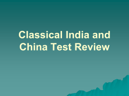 Classical India and China Test Review