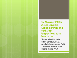 The Status of PBIS in Secure Juvenile Justice