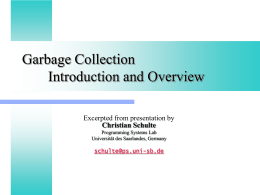 Garbage Collection - Introduction and Overview