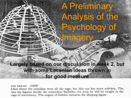 A Preliminary Analysis of the Psychology of