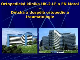 Ortopedická klinika UK.2.LF a FN Motol