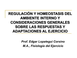 REGULACIÓN Y HOMEOSTASIA DEL AMBIENTE INTERNO Y