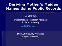 Deriving Mother's Maiden Names Using Public