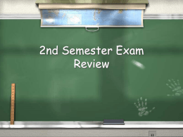 2nd Semester Exam Review