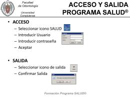 ACCESO Y SALIDA DEL PROGRAMA SALUD®