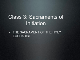 Class 3: Sacraments of Initiation