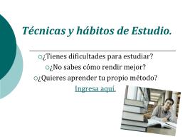 Técnicas y hábitos de Estudio.