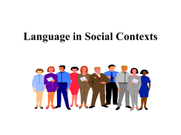 Language in Social Contexts