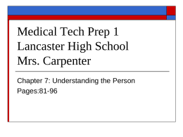 Medical Tech Prep 1 Lancaster High School Mrs.