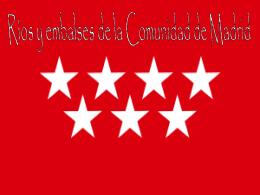 Ríos y Embalses de la Comunidad de Madrid.