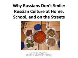 Why Russians Don`t Smile: Russian Culture at Home,