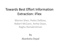 Towards Best Effort Information Extraction: iFlex