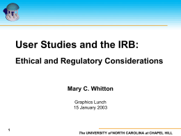 User Studies: Ethical and Regulatory