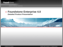 Foundstone Detailed Product Presentation