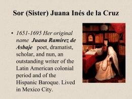 Sor (Sister) Juana Inés de la Cruz