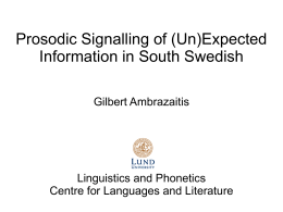 Prosodic Signalling of (Un)Expected Information