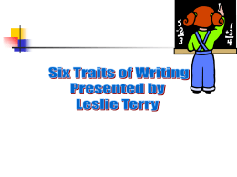 The Six Traits of Quality Writing