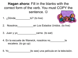 Hagan ahora: Fill in the blanks with the correct