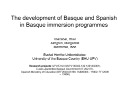The development of Basque and Spanish in Basque