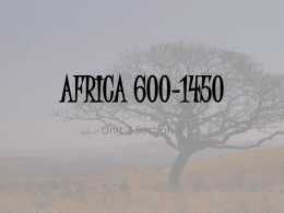 Africa 600-1450 - Hinzman`s AP World History &