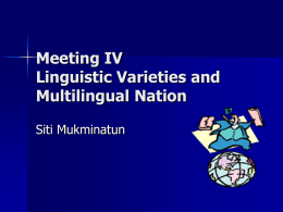 Meeting IV Linguistic Varieties and Multilingual