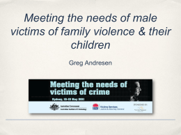 Meeting the needs of male victims of family
