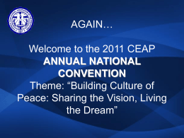 Welcome to the 2011 CEAP ANNUAL NATIONAL