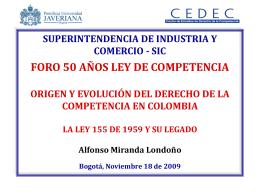 La Ley 155 de 1959 y su legado. – Alfonso Miranda