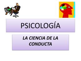 Psicología la ciencia de la conducta