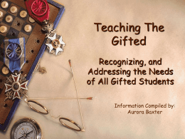Intellectual Characteristics of the Gifted