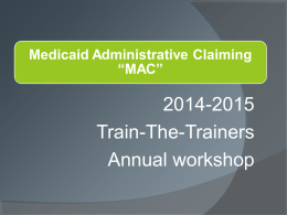 "Medicaid Administrative Claiming ""MAC"""