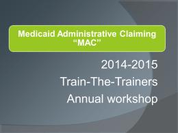 "Medicaid Administrative Claiming ""MAC"""