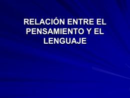 RELACIÓN ENTRE EL PENSAMIENTO Y EL LENGUAJE