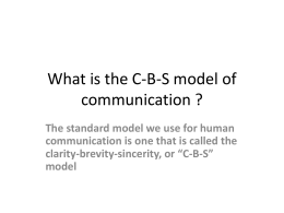 What is the C-B-S model of communication