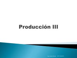 Producción III