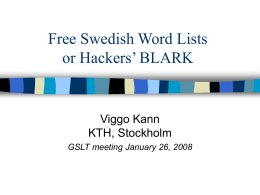 Free construction of a Swedish dictionary of