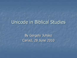Unicode in Biblical Studies