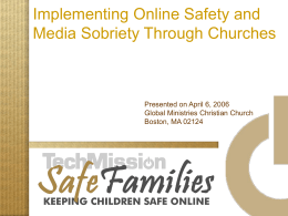 Implementing Online Safety and Media Sobriety