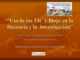 Uso de las TIC y Blogs en la Docencia y la