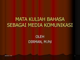 MATA KULIAH BAHASA SEBAGAI MEDIA KOMUNIKASI
