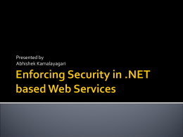 Enforcing Security in .NET based Web Services