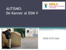 Desde Kanner hasta el DSM V