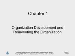 Ch 1 Org Dev and Reinventing Org