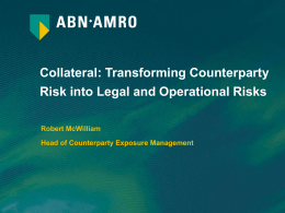 Collateral: transforming Counterparty Risk into