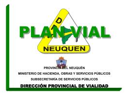 Diapositiva 1 - Dirección Provincial de Vialidad